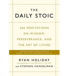 The Daily Stoic by Ryan...