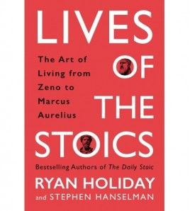 Lives of the Stoics  by...