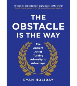 The Obstacle is the Way by...