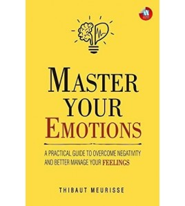 Master Your Emotions  by...