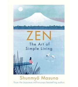 Zen: The Art of Simple...