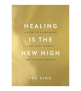 Healing Is the New High by...