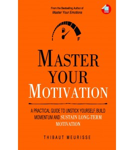 MASTER YOUR MOTIVATION by...