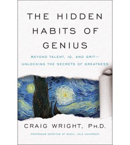 The Hidden Habits of Genius...