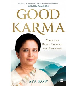 GOOD KARMA by Jaya Row