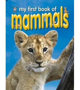 My First Book of Mammals...
