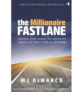 The Millionaire Fastlane by...