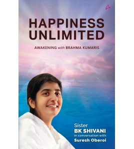 Happiness Unlimited by BK...