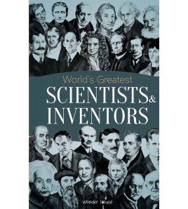 World's Greatest Scientists...
