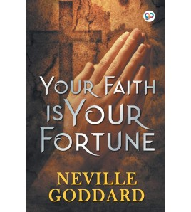 Your Faith is Your Fortune...