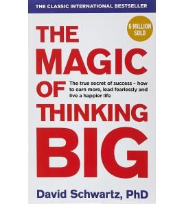 The Magic of Thinking Big...