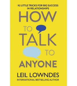 How to Talk to Anyone by...