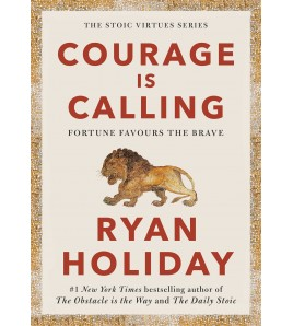 Courage Is Calling...