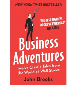 Business Adventures by John...